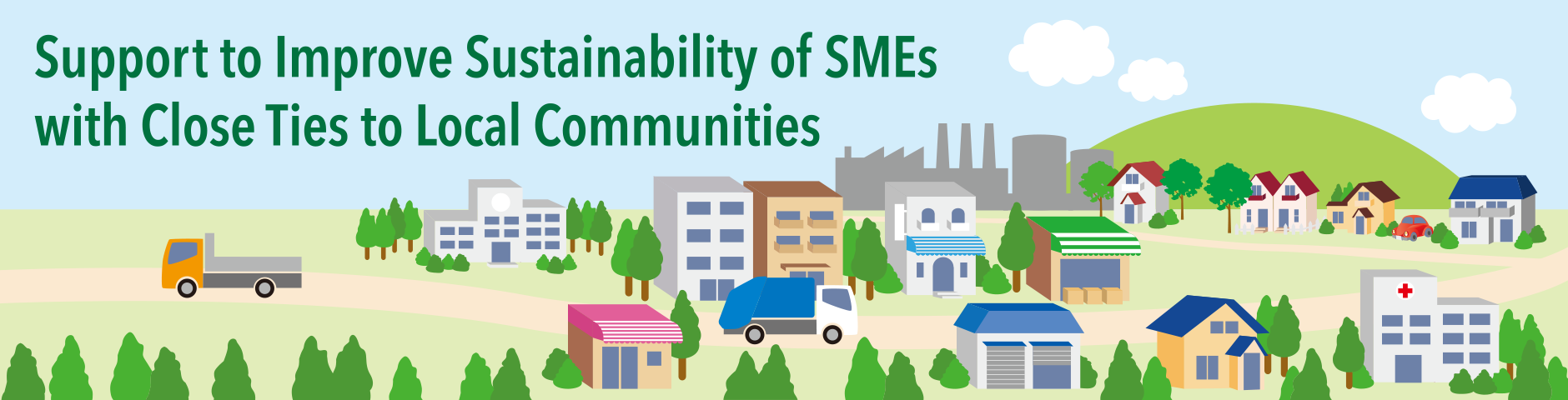 Support to Improve Sustainability of SMEs with Close Ties to Local Communities